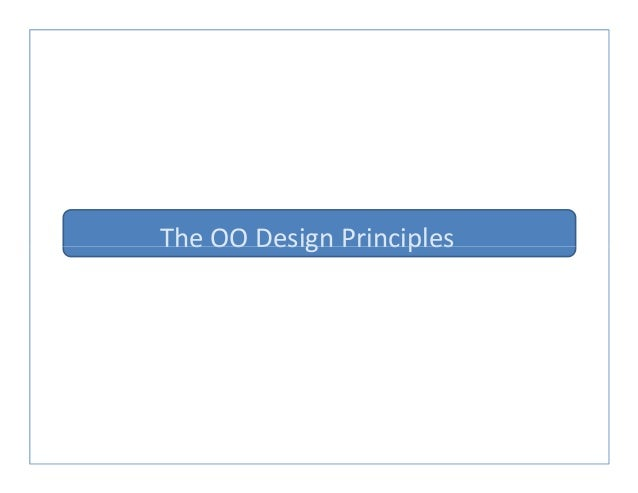 The OO Design PrinciplesThe OO Design Principles