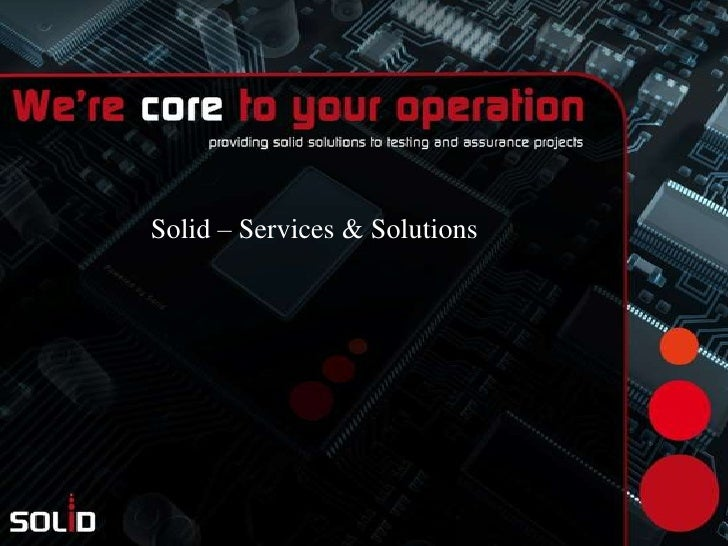 Solid – Services & Solutions<br />