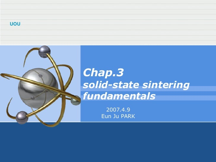 Chap.3 solid-state sintering fundamentals 2007.4.9 Eun Ju PARK