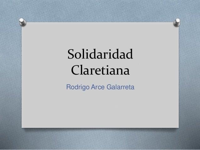 Solidaridad Claretiana Rodrigo Arce Galarreta