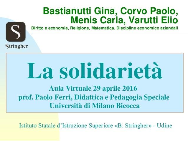 Bastianutti Gina, Corvo Paolo, Menis Carla, Varutti Elio Diritto e economia, Religione, Matematica, Discipline economico a...