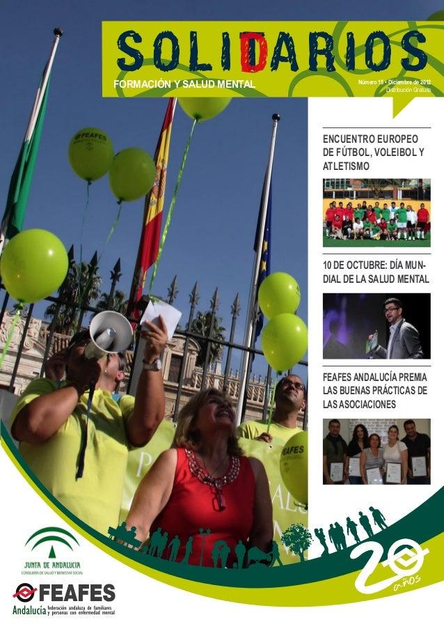 ENCUENTRO EUROPEODE FÚTBOL, VOLEIBOL YATLETISMO10 DE OCTUBRE: DÍA MUN-DIAL DE LA SALUD MENTALFEAFES ANDALUCÍA PREMIALAS BU...