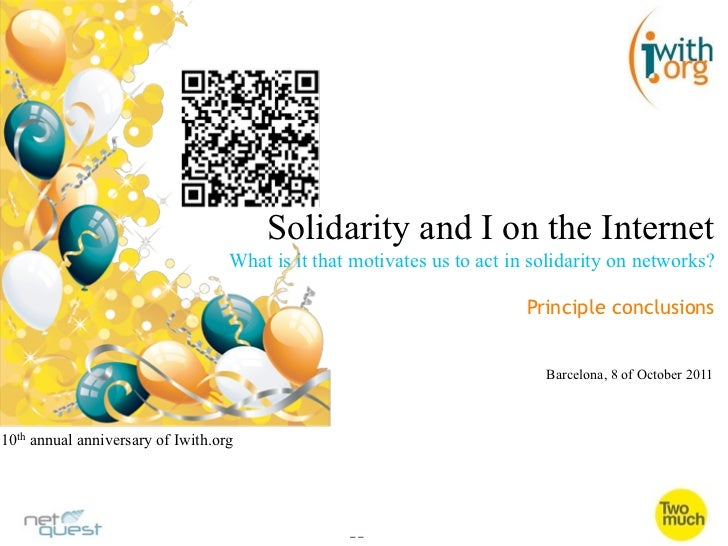 Solidarity and I on the Internet                                   What is it that motivates us to act in solidarity on ne...