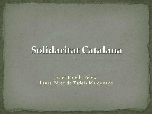Javier Botella Pérez iLaura Pérez de Tudela Maldonado
