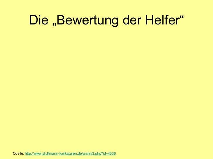 """Die """"Bewertung der Helfer""""Quelle: http://www.stuttmann-karikaturen.de/archiv3.php?id=4536"""