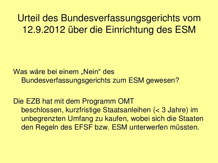 """Urteil des Bundesverfassungsgerichts vom  12.9.2012 über die Einrichtung des ESMWas wäre bei einem """"Nein"""" des Bundesverfas..."""