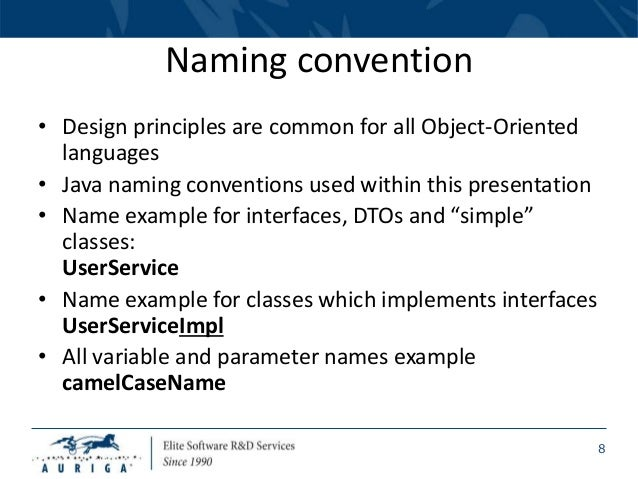 Naming Convention: SOLID, DRY, SLAP Design Principles