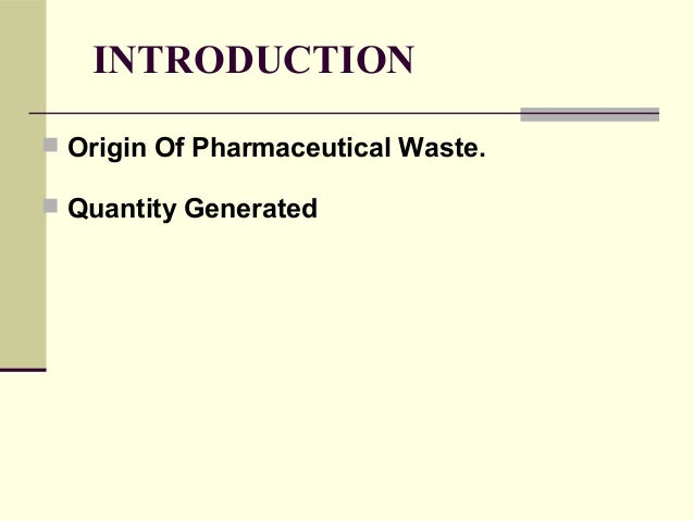 pharmaceutical waste treatment and disposal procedure Slide 3