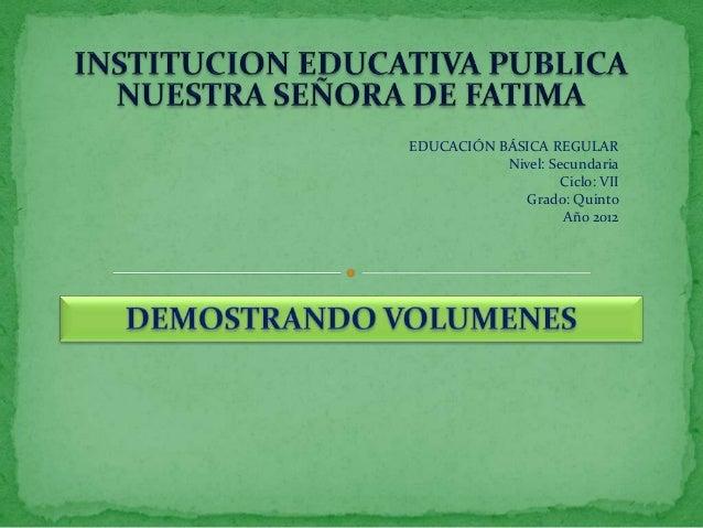 EDUCACIÓN BÁSICA REGULAR Nivel: Secundaria Ciclo: VII Grado: Quinto Año 2012