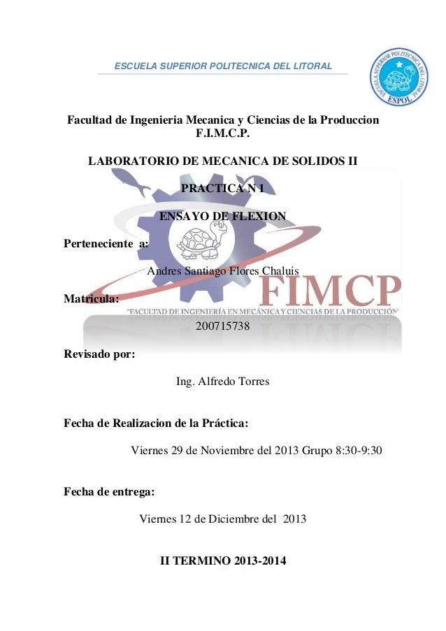 ESCUELA SUPERIOR POLITECNICA DEL LITORAL Facultad de Ingenieria Mecanica y Ciencias de la Produccion F.I.M.C.P. LABORATORI...