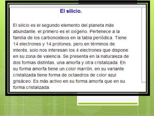 Fuente : http://solete.nichese.com/silicio.html