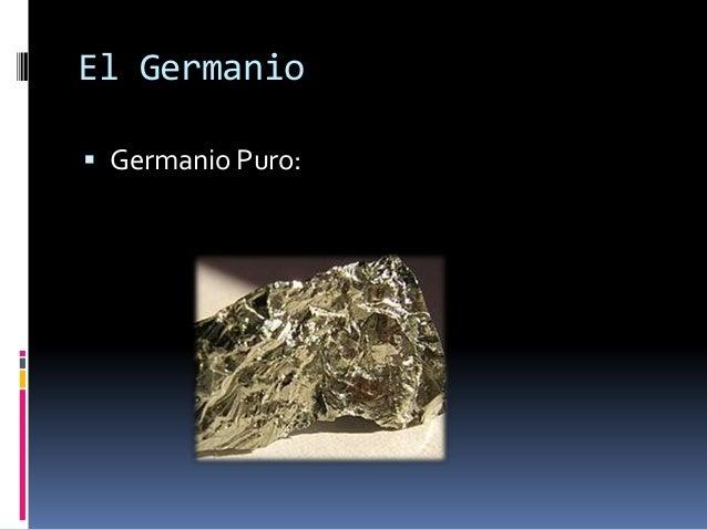 El Germanio Germanio Puro: