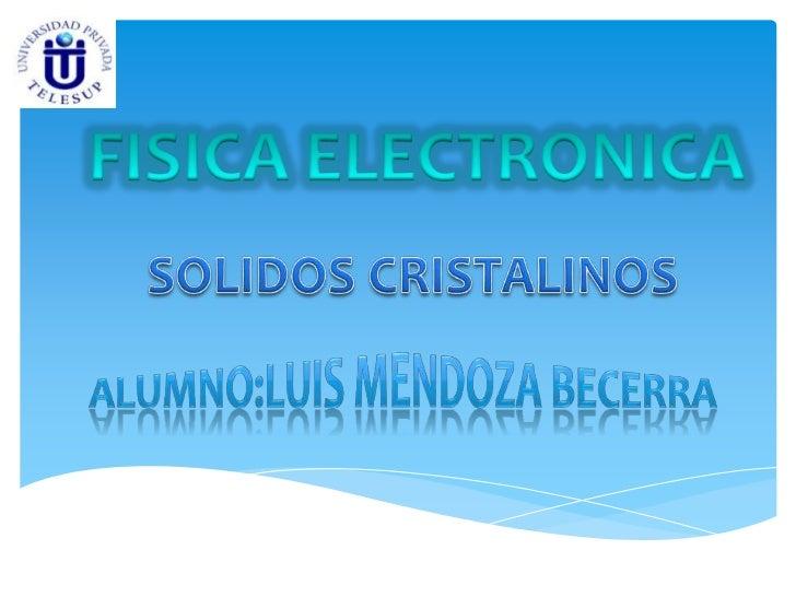 SOLIDOS CRISTALINOS   Estructura cristalina, propiedades yaplicaciones de los siguientes elementos:              Silicio ...