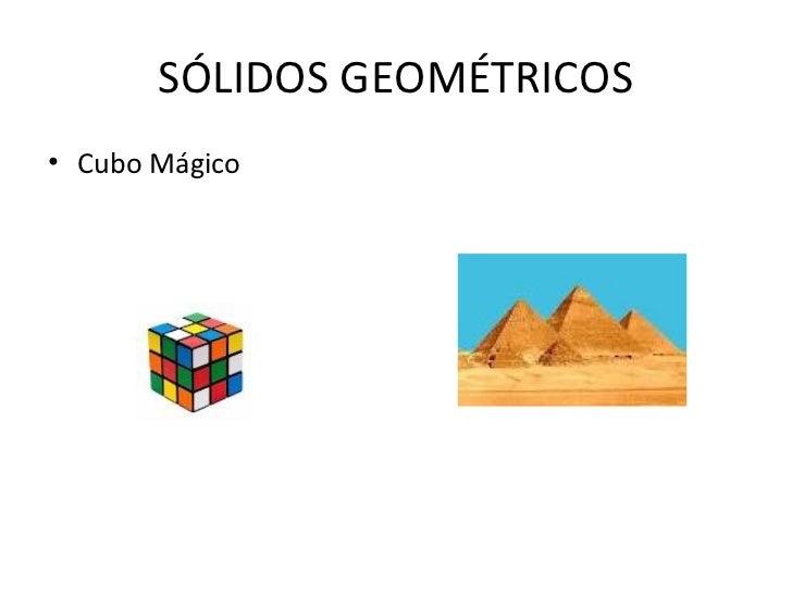 SÓLIDOS GEOMÉTRICOS• Cubo Mágico