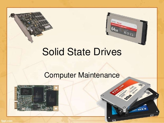 Solid State Drives Computer Maintenance