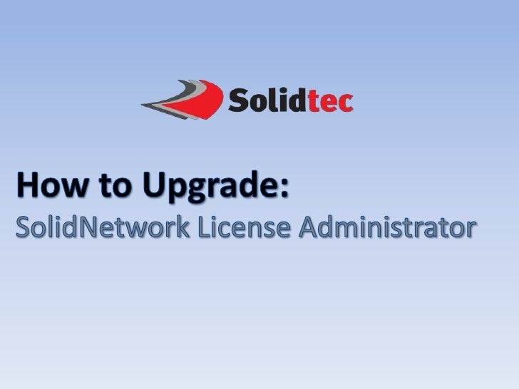 Open up the current SolidWorksSolidNetWork License AdministratorFirst off you want to transfer yourlicense off to be safe ...