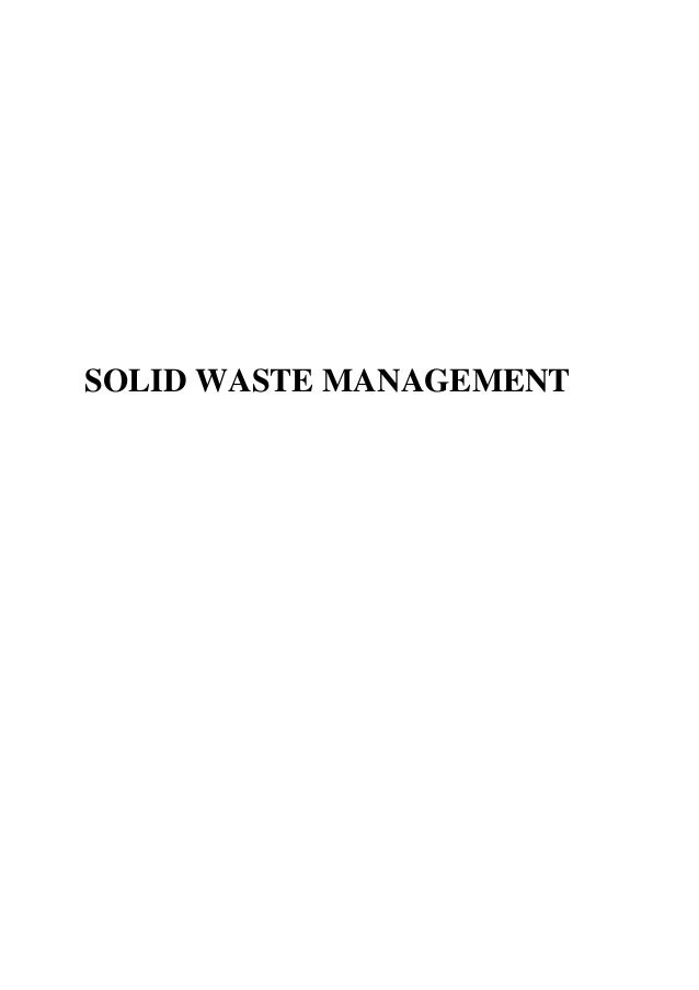 solid waste management is the dire Ethiopia solid waste & landfill [country profile and action plan] community development research  when considering solid waste management in general, it should be noted that it is rather small fraction of waste that  municipalities: addis ababa, mekele and dire dawa 21 addis ababa city administration.