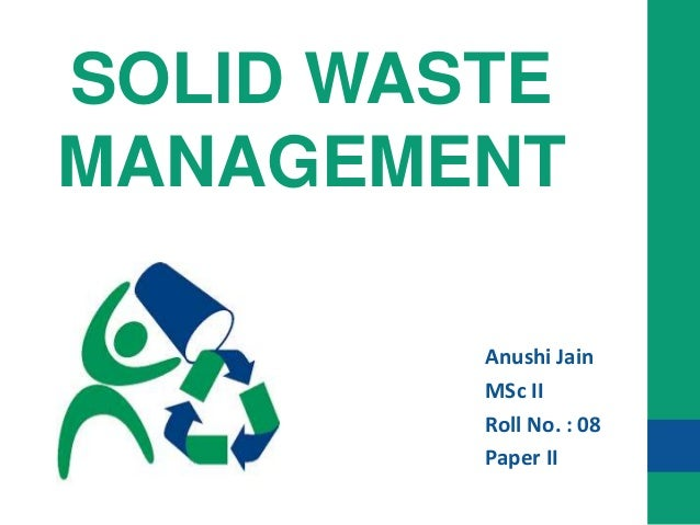 students role in managing solid waste Women and solid waste sgregation in bauchi nigeria adequate solid waste management system of the crucial role of women in the management of modern.