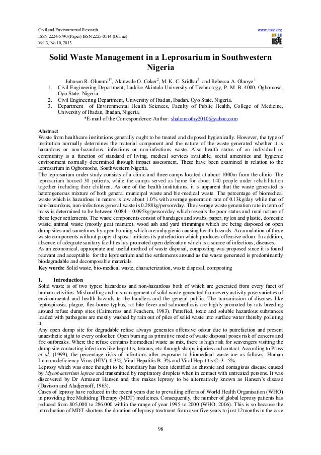 literature on solid waste management in nigeria environmental sciences essay ----- solid waste management worldwide solid waste literature collection/retrieval services available from epa by john a connolly the status of solid waste management today is illustrative of the environmental transition which our country is attempting to make--a transition from an era of the random and careless use of resources, accompanied by equally aimless and damaging disposal practices.