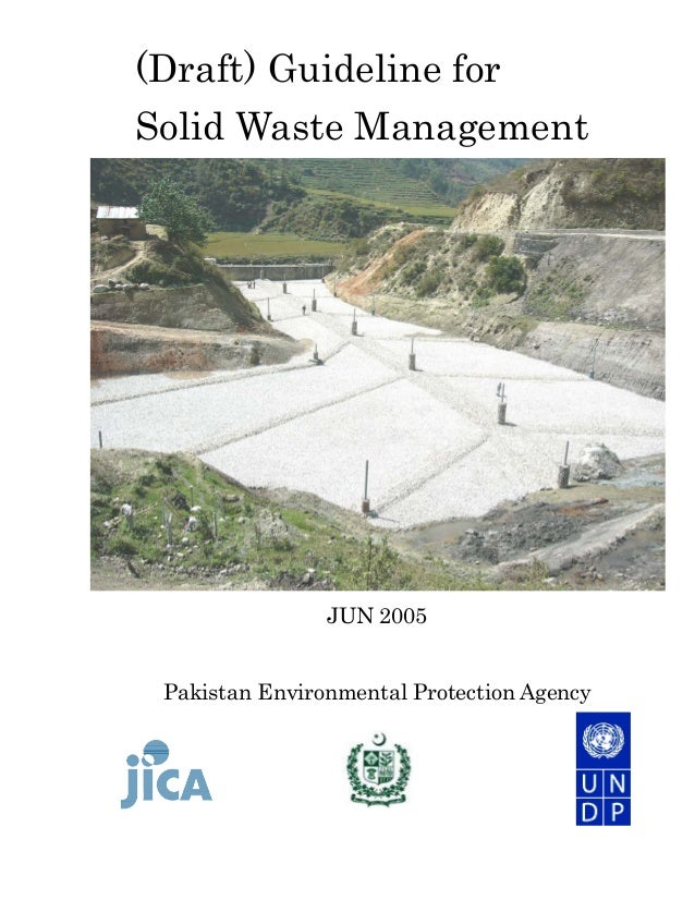 (Draft) Guideline for Solid Waste Management  JUN 2005 Pakistan Environmental Protection Agency