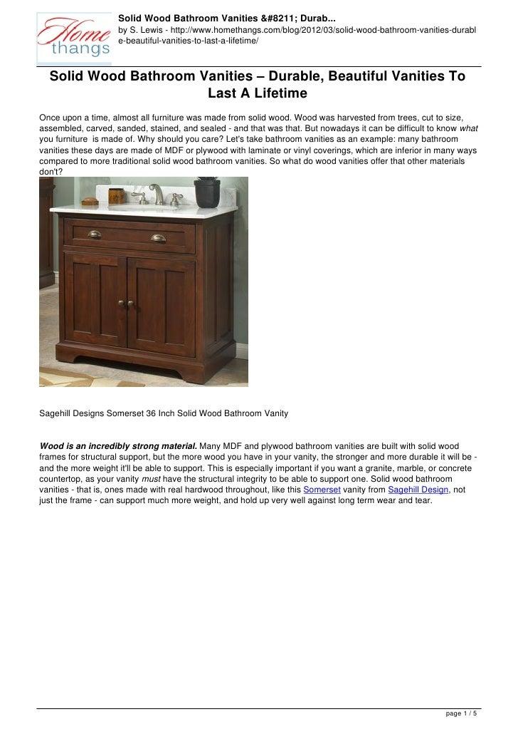 Solid Wood Bathroom Vanities – Durab...                     by S. Lewis - http://www.homethangs.com/blog/2012/03/solid-woo...