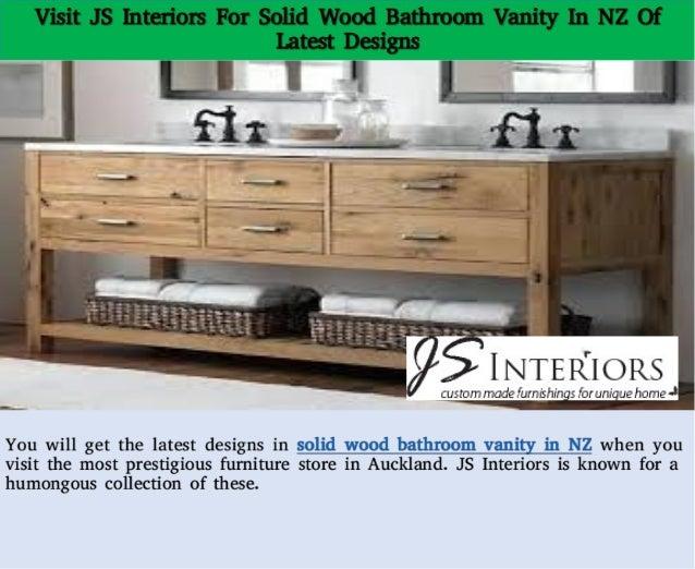 Visit Js Interiors For Solid Wood Bathroom Vanity In Nz Of Latest Des
