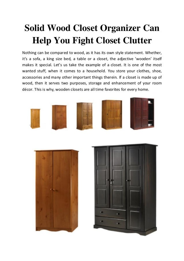 Solid Wood Closet Organizer Can Help You Fight Closet Clutter Nothing Can  Be Compared To Wood ...