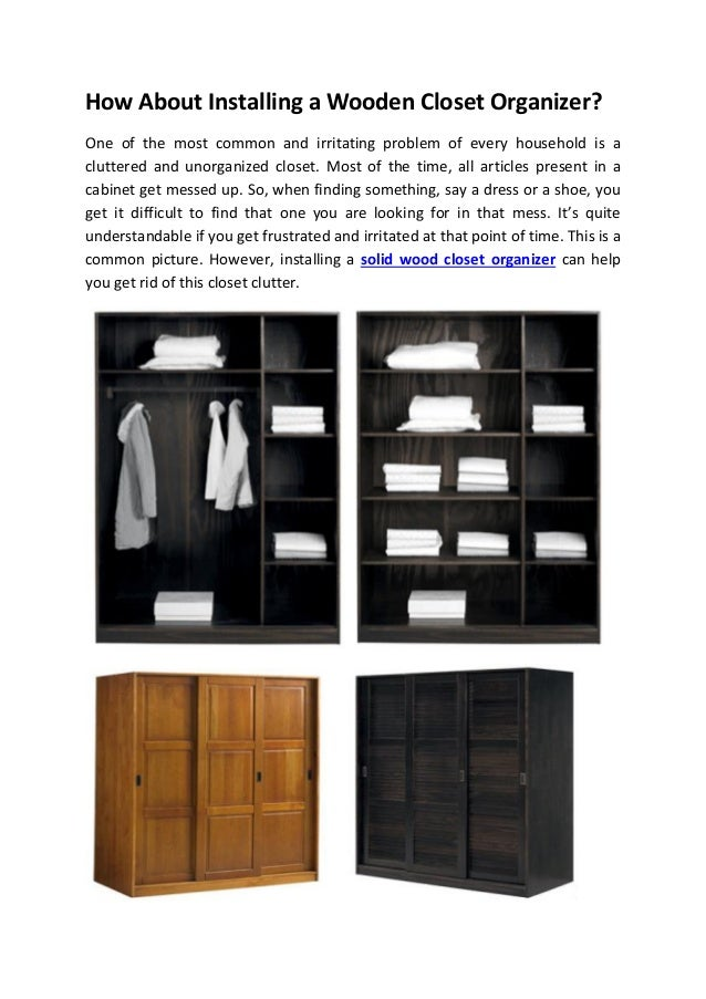2. How About Installing A Wooden Closet Organizer?