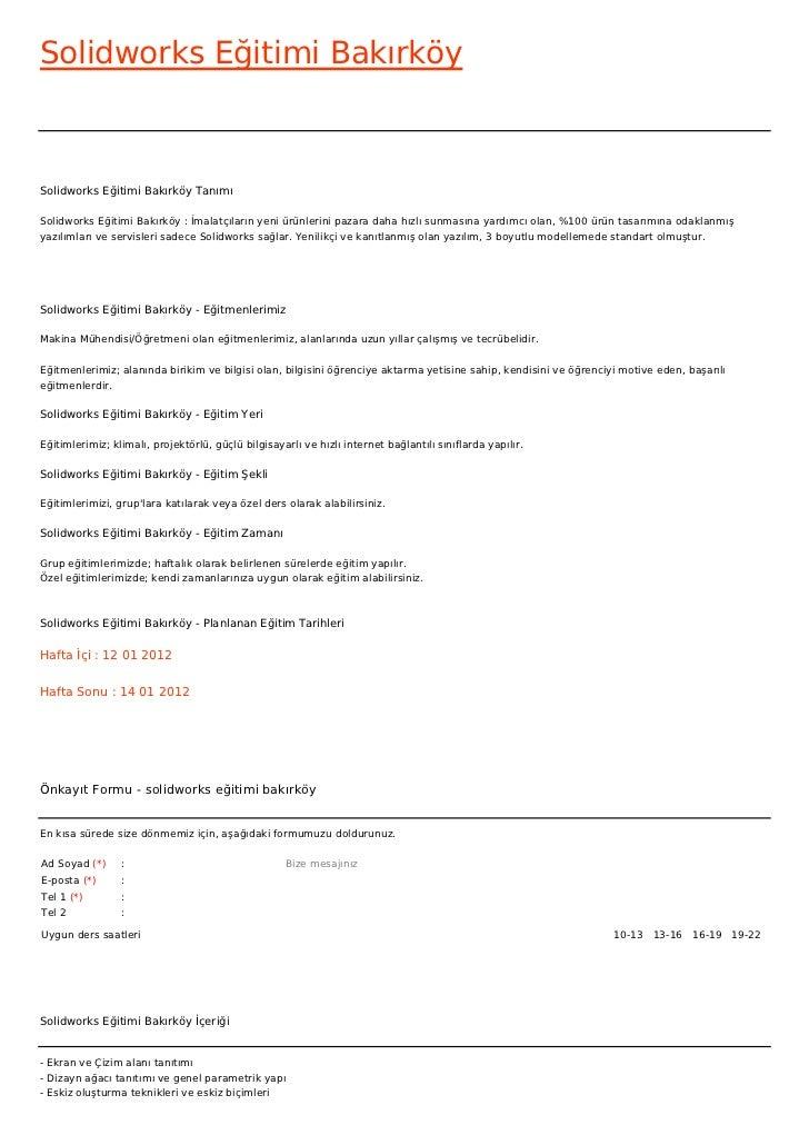 Solidworks Eğitimi BakırköySolidworks Eğitimi Bakırköy TanımıSolidworks Eğitimi Bakırköy : İmalatçıların yeni ürünlerini p...