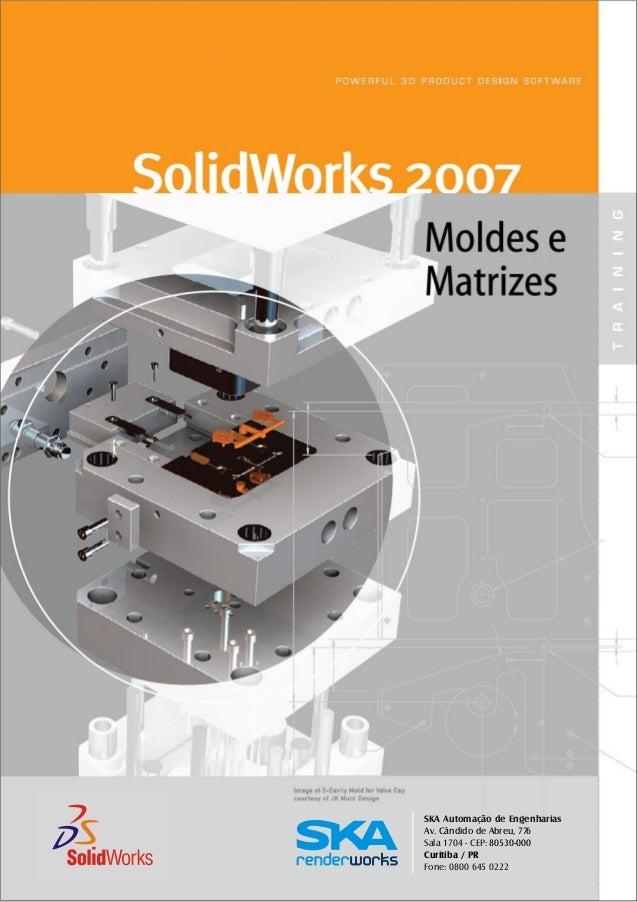SKA Automação de Engenharias Sala 1704 - CEP: Fone: 0800 645 0222 Av. Cândido de Abreu, 776 80530-000 Curitiba / PR