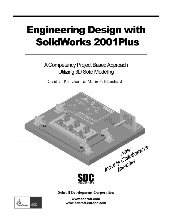Engineering Design with SolidWorks 2001Plus   A Competency Project Based Approach        Utilizing 3D Solid Modeling   Dav...