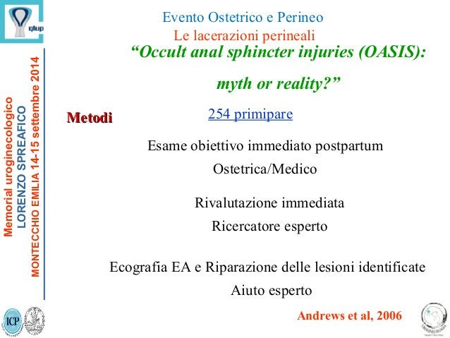 """""""Occult anal sphincter injuries (OASIS): myth or reality?"""" 254 primipare Esame obiettivo immediato postpartum Ostetrica/Me..."""