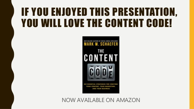 IF YOU ENJOYED THIS PRESENTATION, YOU WILL LOVE THE CONTENT CODE! NOW AVAILABLE ON AMAZON