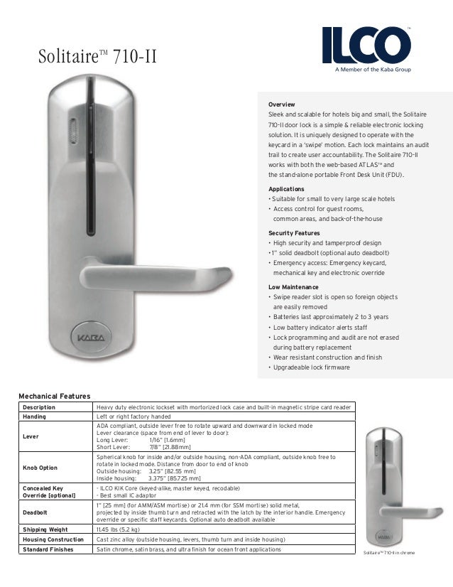 Overview Sleek and scalable for hotels big and small, the Solitaire 710-II door lock is a simple & reliable electronic loc...
