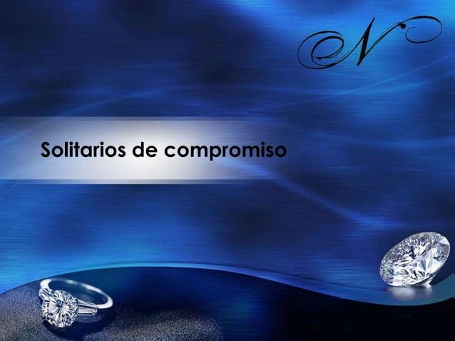 Solitarios de diamantes  Los anillos de compromiso son uno de los regalos más importantes en la historia de una pareja. Tr...