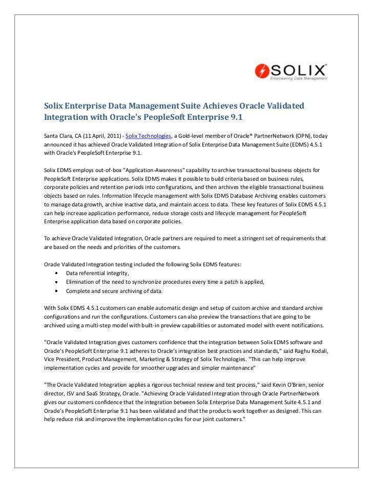 Solix Enterprise Data Management Suite Achieves Oracle ValidatedIntegration with Oracles PeopleSoft Enterprise 9.1Santa Cl...