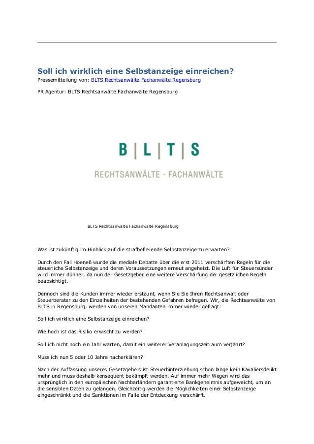 Soll ich wirklich eine Selbstanzeige einreichen? Pressemitteilung von: BLTS Rechtsanwälte Fachanwälte Regensburg PR Agentu...