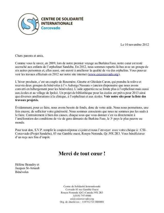 Le 10 novembre 2012Chers parents et amis,Comme vous le savez, en 2009, lors de notre premier voyage au Burkina Faso, notre...