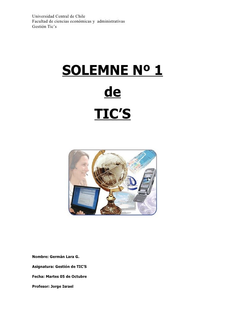 Universidad Central de Chile Facultad de ciencias económicas y administrativas Gestión Tic's                     SOLEMNE N...