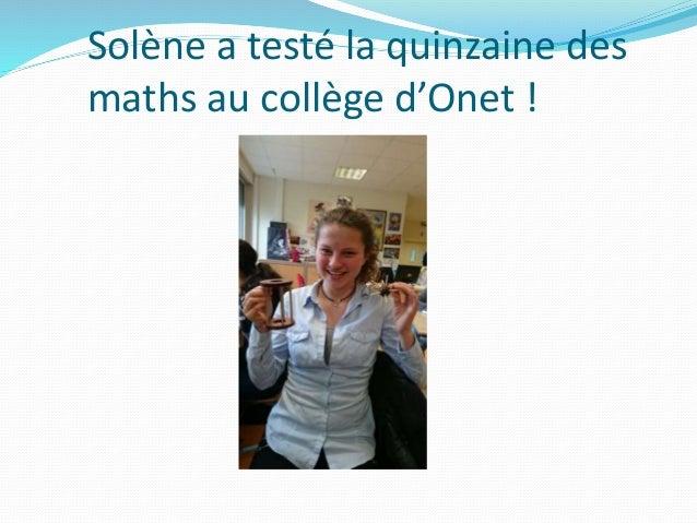 Solène a testé la quinzaine des maths au collège d'Onet !