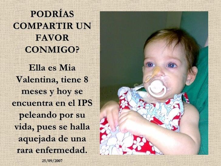PODRÍAS COMPARTIR UN FAVOR CONMIGO? Ella es Mia Valentina, tiene 8 meses y hoy se encuentra en el IPS peleando por su vida...
