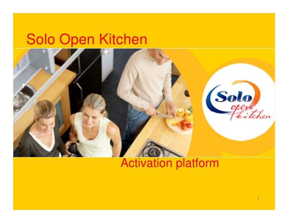 Solo Open Kitchen                  Activation platform                                     1