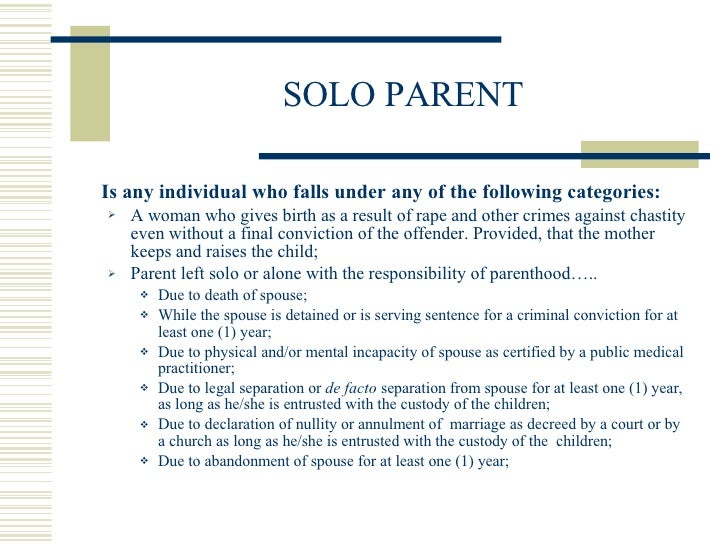 benefits for single parents in the philippines These are the benefits and privileges of a solo parent in the philippines this article also include the requirement and procedure how to get solo parent id.