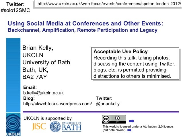 Twitter:    http://www.ukoln.ac.uk/web-focus/events/conferences/spoton-london-2012/             http://www.ukoln.ac.uk/web...