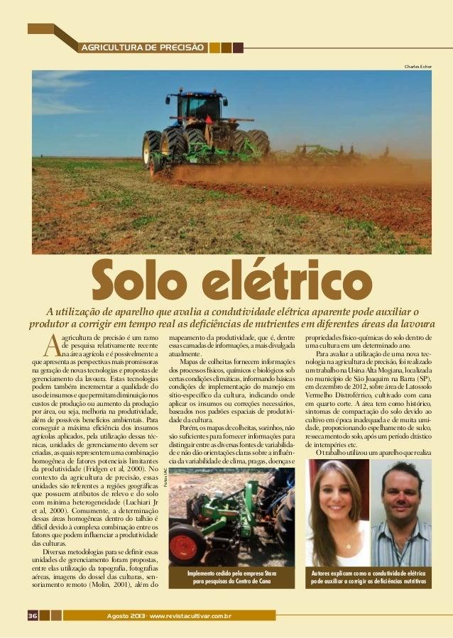 agricultura de precisão Charles Echer  Solo elétrico  A utilização de aparelho que avalia a condutividade elétrica aparent...