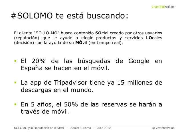"""#SOLOMO te está buscando: El cliente """"SO-LO-MO"""" busca contenido SOcial creado por otros usuarios (reputación) que le ayude..."""
