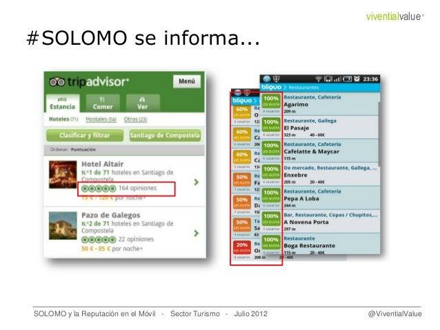 #SOLOMO se informa... SOLOMO y la Reputación en el Móvil - Sector Turismo - Julio 2012 @ViventialValue viventialvalue®