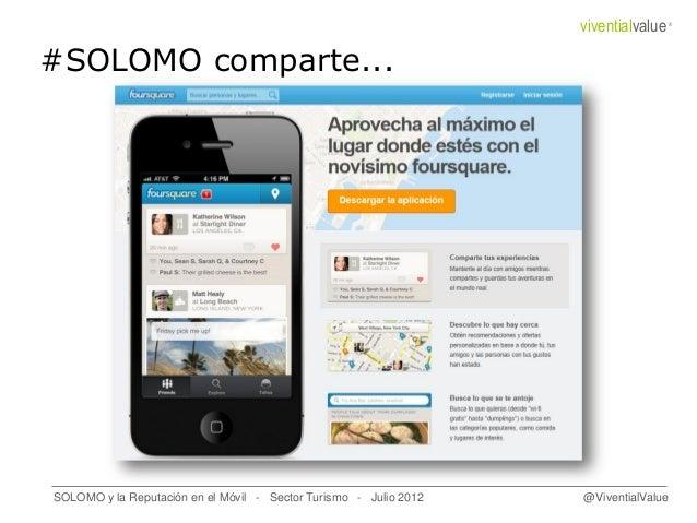 #SOLOMO comparte... SOLOMO y la Reputación en el Móvil - Sector Turismo - Julio 2012 @ViventialValue viventialvalue®