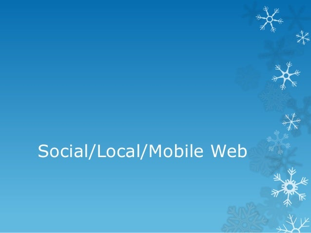 Social/Local/Mobile Web