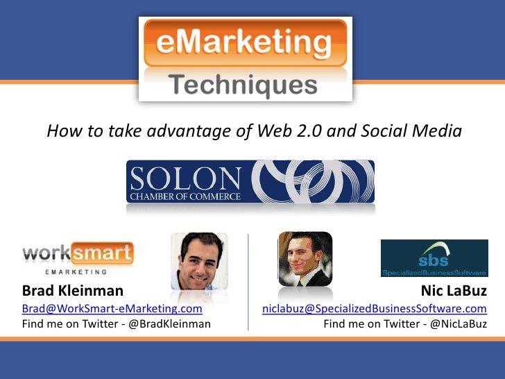 How to take advantage of Web 2.0 and Social Media     Brad Kleinman                                                    Nic...
